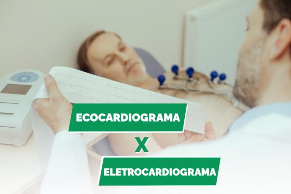 Ecocardiograma e eletrocardiograma: conheça as diferenças entre os exames